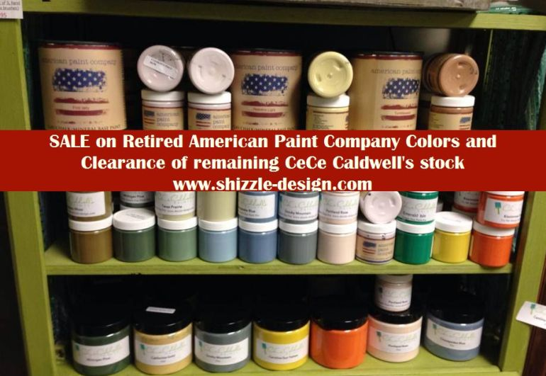 CeCe Caldwell's sale price chalk clay paint clearance Shizzle Design sale American Paint Company retired colors Grand Rapids MI