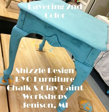 Learn how to layer colors chalk clay paints Shizzle Style furniture paint workshop class Jenison Michigan American Paint Company Paints best experienced ideas 14