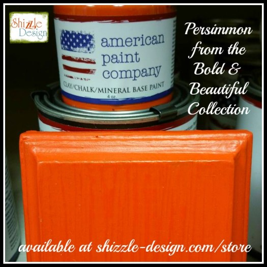 Bold Beautiful Collection by American Paint Company Chalk Clay Paint Shizzle Design retailer Grand Rapids Michigan - Persimmon orange