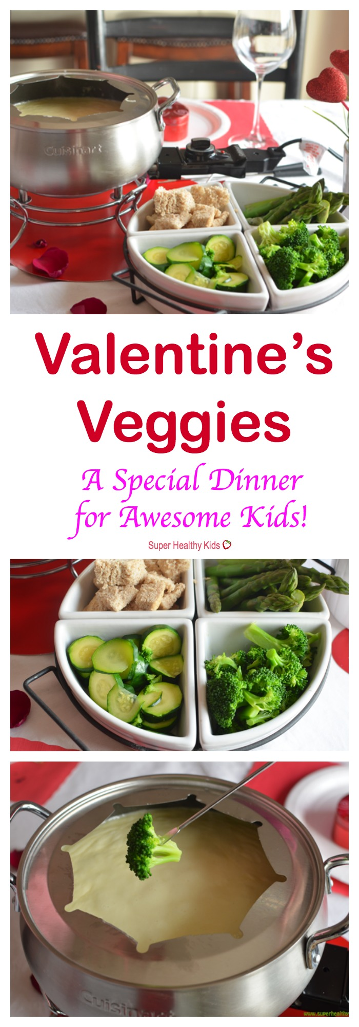 Valentine's Veggies  Special Dinner For Awesome Kids