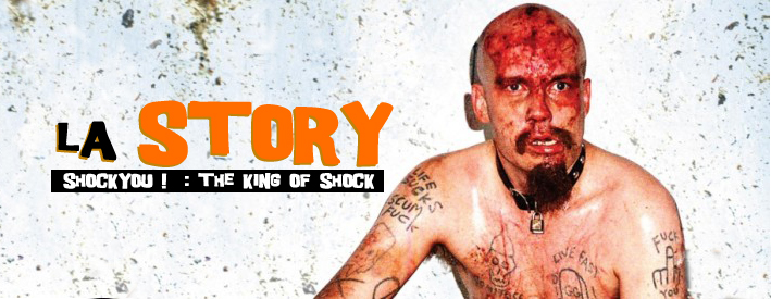 La Story du King of Shock