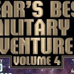 Year's Best Military and Adventure SF 4