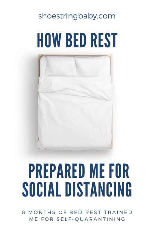 bed rest prepared me for social distancing