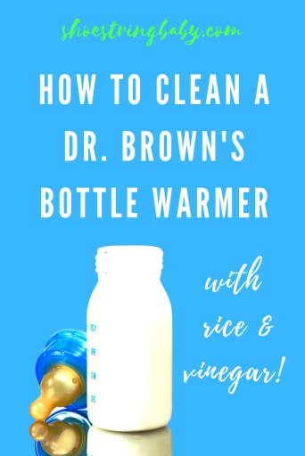 How to clean a dr. brown's bottle warmer