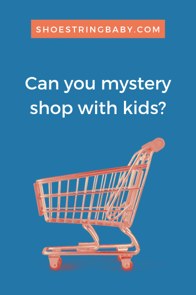 Can you mystery shop with kids?