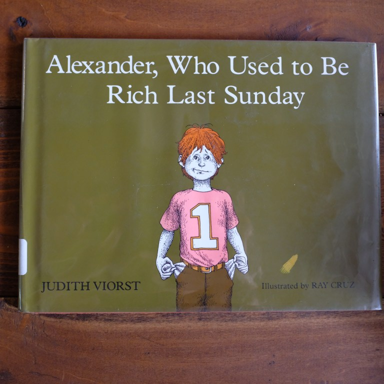 Kids money book - Alexander, who used to be rich last sunday.