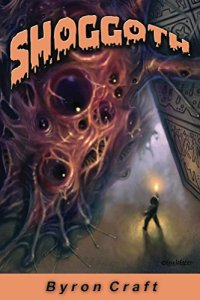Shoggoth by Bryan Craft