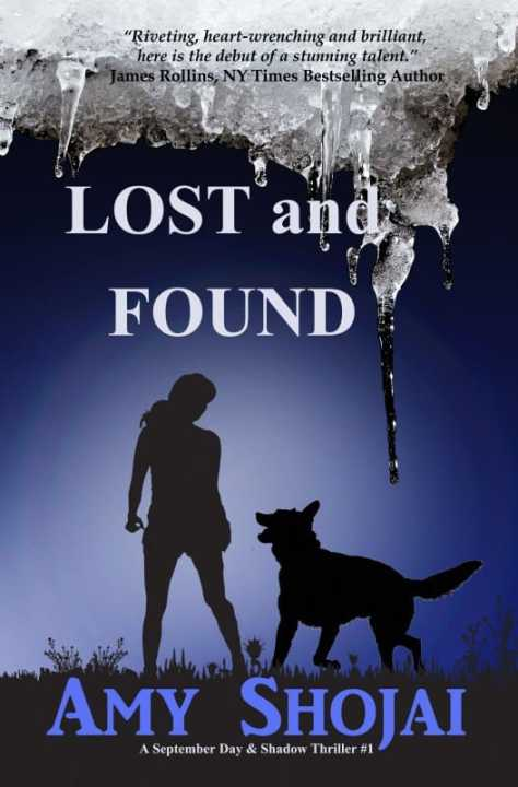 Lost And Found, a September Day & Shadow Thriller #1