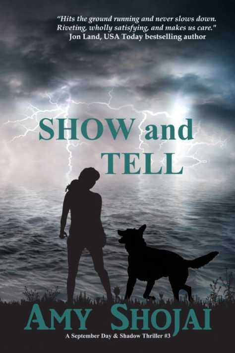 Show And Tell: A September Day & Shadow Thriller #3