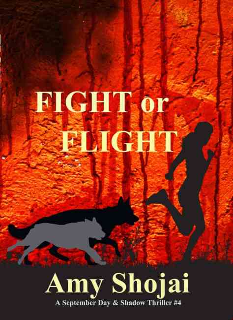 Fight or Flight: A September Day & Shadow Thriller #4