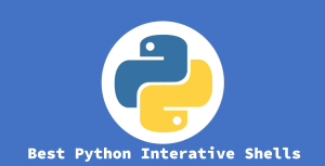 Best Interactive Python Shells