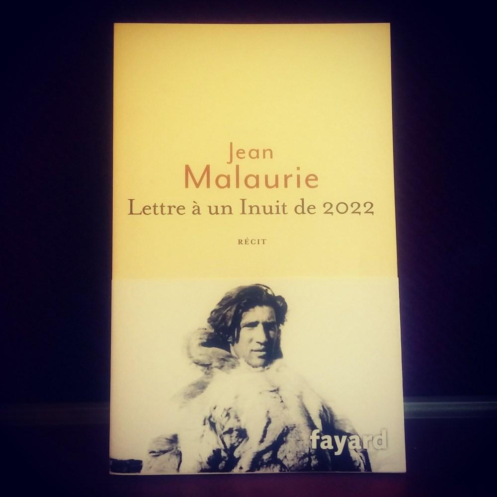 Lettre à un Inuit de 2022 - Jean Malaurie