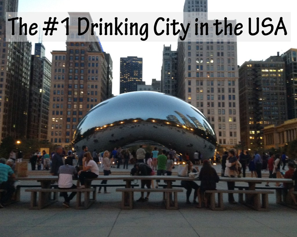 Chicago #1 Drinking City in the USA