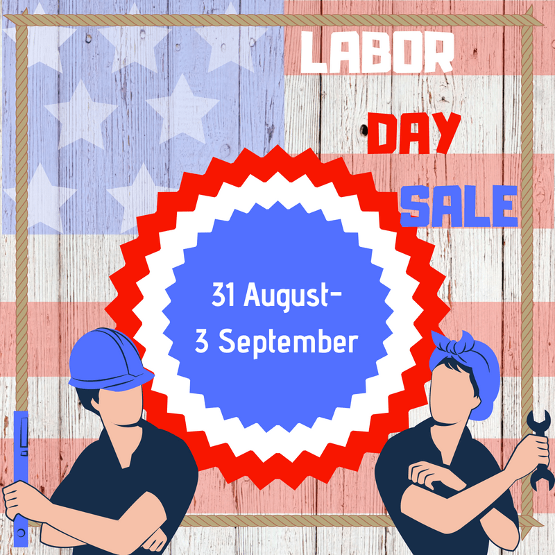 LABOR DAYWEEKEND SALE