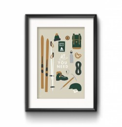 Print Poster All you Need Ski Berge Gipfel Rucksack