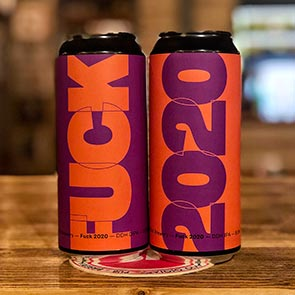 Fuck 2020 Kit - Crak Brewery