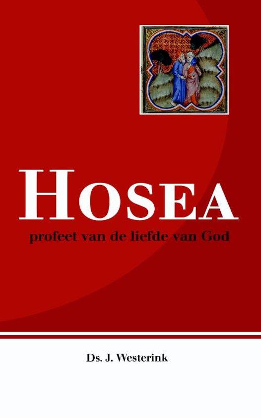 Hosea, profeet van de liefde van God