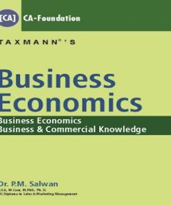 CA Foundation Business Economics Book by P M Salwan for June 2018 Exam