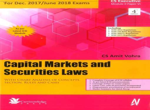 CS Executive Capital Market and Securities Law Book by Amit Vohra for June 2018 Exam