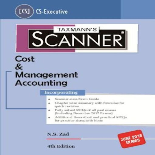CS Executive Cost and Management Accounting Scanner by N S ZAD for Dec 2018 Exam