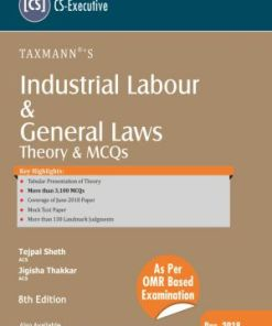 CS Executive Industrial, Labour and General Law Book by Tejpal Sheth, Jigisha Thakkar for Dec 2018 Exam