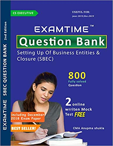 Cs Executive Examtime Question Bank for SBEC setting up of Business Entities & Closure