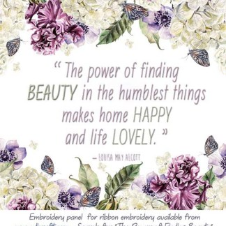 THE POWER OF FINDING BEAUTY panel – ready to embroider