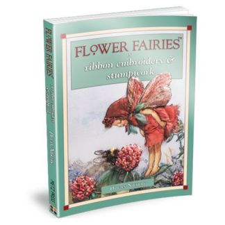 4. Flower Fairies in Ribbon Embroidery and Stumpwork Book