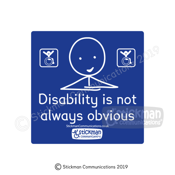 "Hidden disabilities vinyl sticker with image is a blue square featuring a smiling stickman with arms crossed, with text that reads: ""Disability is not always obvious"""