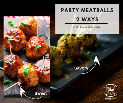 Easy Party Appetizer Recipe : Meatballs 2 Ways