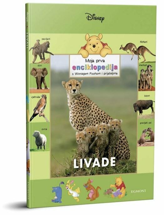 Moja prva enciklopedija s Winniejem Poohom: LIVADE