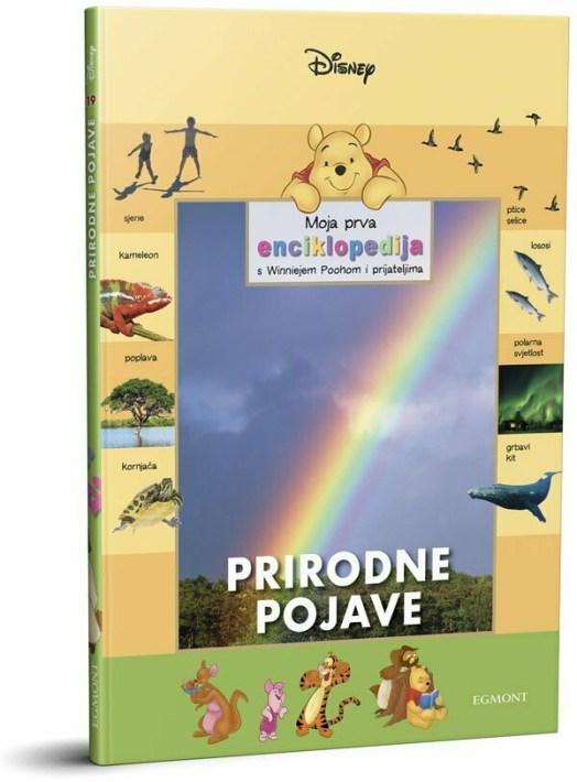 Moja prva enciklopedija s Winniejem Poohom: PRIRODNE POJAVE