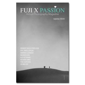 Fuji X Passion Virtual Photography Magazine – #03