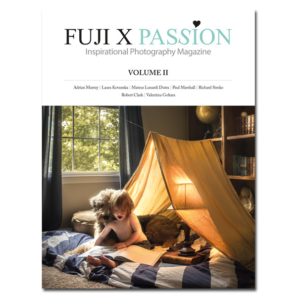 Fuji X Passion Magazine – Volume 2