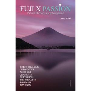 Fuji X Passion Virtual Photography Magazine – #07