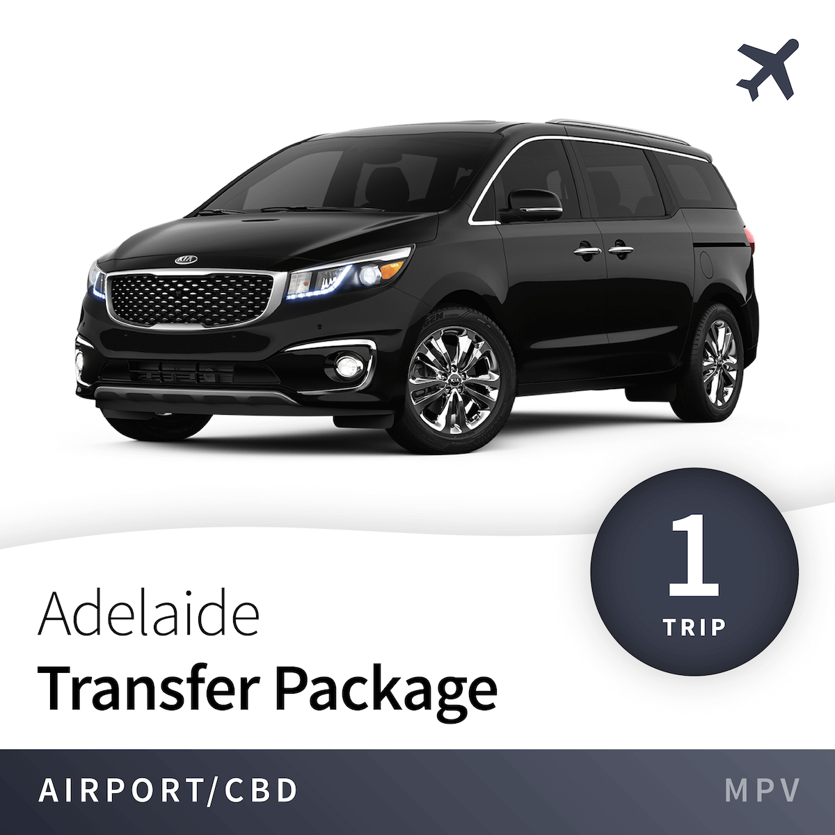 Adelaide Airport Transfer Package - MPV (1 Trip) 1