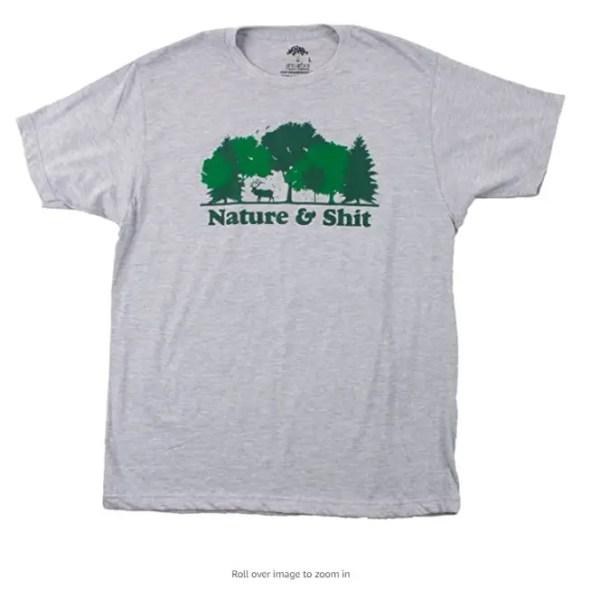 Nature & Shit | Funny Outdoors Humor, Ironic Hiking Adventure Unisex T-Shirt
