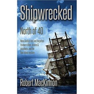 Shipwrecked: North of Forty