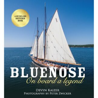 Bluenose: On board a legend