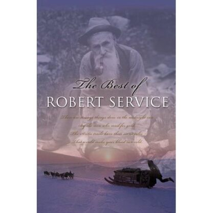 The Best Of Robert Service (Paperback)