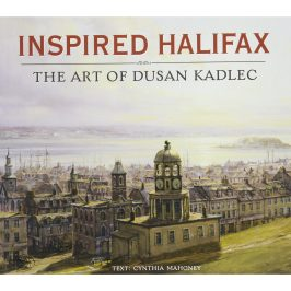 Inspired Halifax - The Art Of Dusan Kadlec