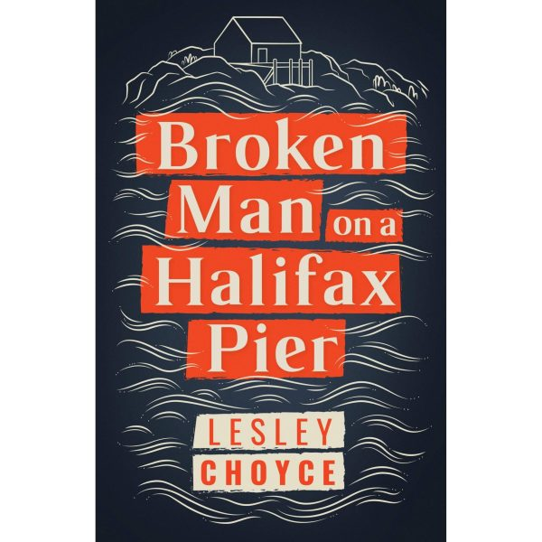 a broken man on a halifax pier book