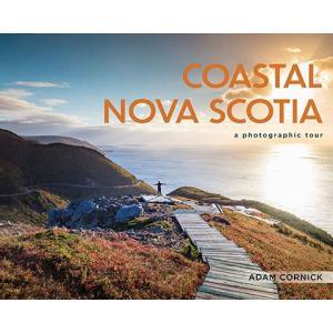 Coastal Nova Scotia: A Photographic Tour