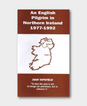 An English Pilgrim in Northern Ireland  1977-1992