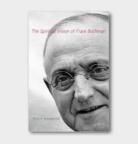 Spiritual vision of frank buchman