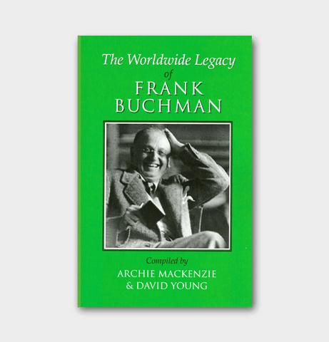 The worldwide legacy of frank buchman