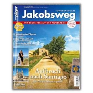 Jakobsweg - Aufbruch nach Santiago (Sonderausgabe der Pilger)