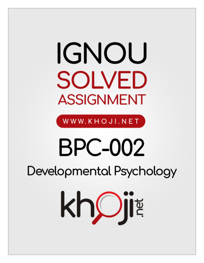 BPC-002 Solved Assignment 2019-2020 Developmental Psychology