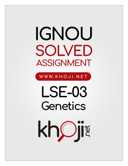 LSE-03 Solved Assignment 2019 Genetics
