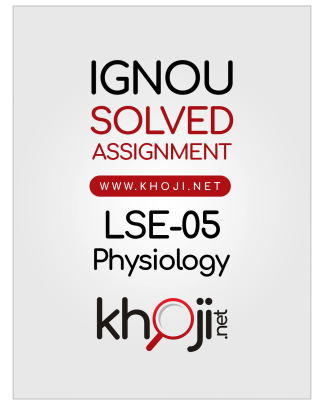 LSE-05 Solved Assignment 2019 Physiology